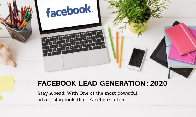 Stay Ahead: Facebook Lead Gen Ads 2020
